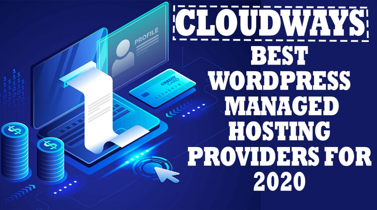 Best WordPress Managed Hosting Providers For 2020